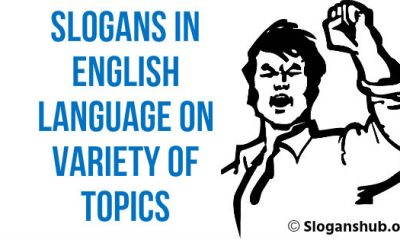 Slogans in English Language on Variety of Topics