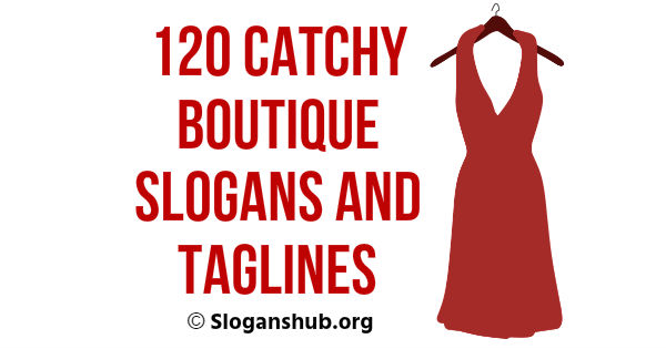 120 Catchy Boutique Slogans and Taglines