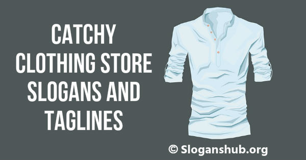 Slogans for clothing stores