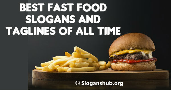 Best Slogans For Fast Food