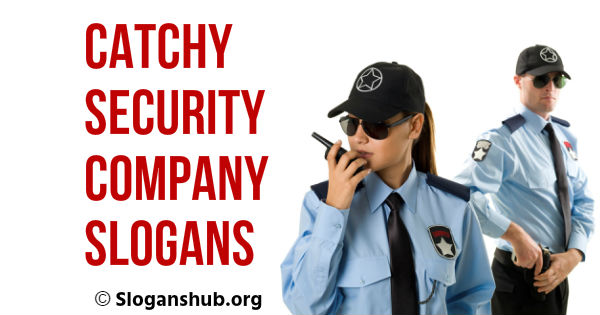 47 Catchy Security Company Slogans Amp Taglines