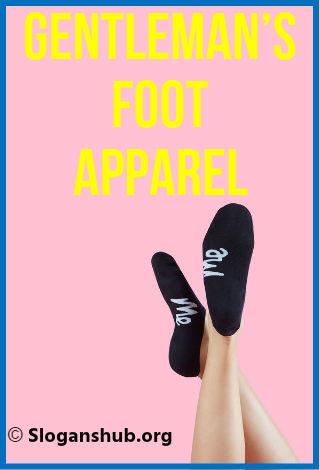 Socks Slogans