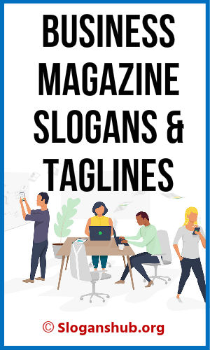 Business Magazine Slogans & Taglines