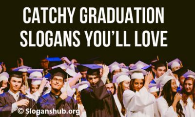 Graduation Slogans You'll Love
