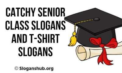 Senior Class Slogans And T-Shirt Slogans