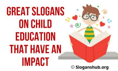 Slogans on Child Education That Have an Impact