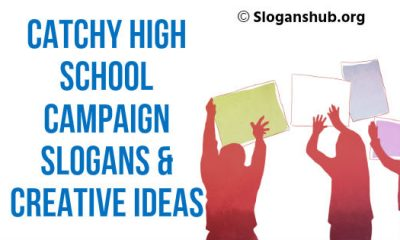 High School Campaign Slogans & Creative Ideas