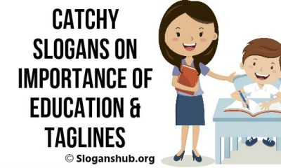 Slogans On Importance Of Education & Taglines