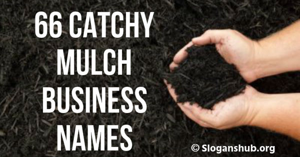 Mulch Business Names