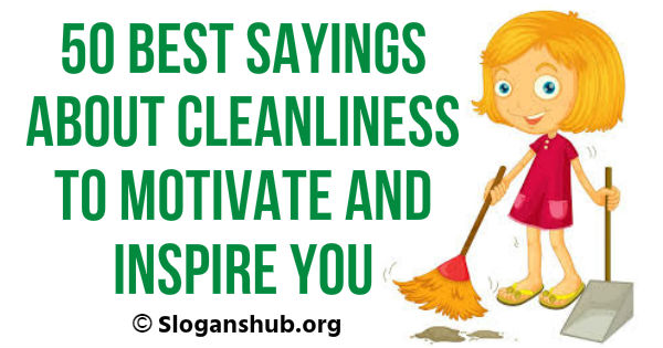 Sayings About Cleanliness