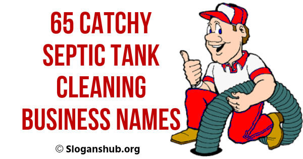 65 Catchy Septic Tank Cleaning Business Names and Ideas