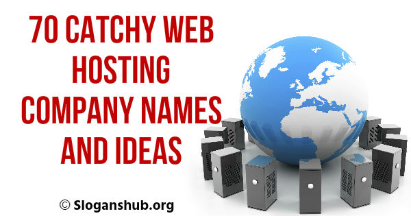 Web Hosting company Names and Ideas