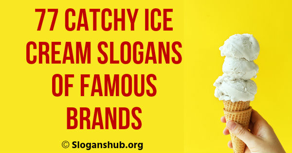 Ice Cream Slogans of Famous Brands
