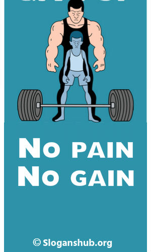 No Pain No Gain. Gym Slogans