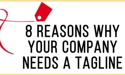 8 Reasons Why Your Company Needs A Tagline