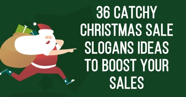 36 Catchy Christmas Sale Slogans Ideas To Boost Your Sales
