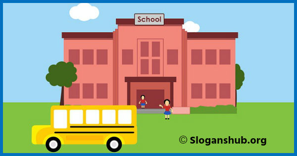 Consider the Schools Values - Slogan for your school