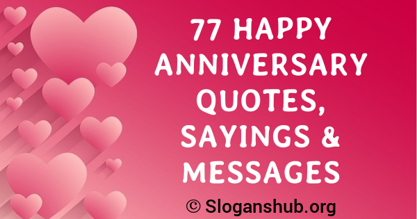 77 Happy Anniversary Quotes Sayings Messages Slogans Hub