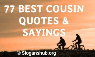 Cousin Quotes & Sayings