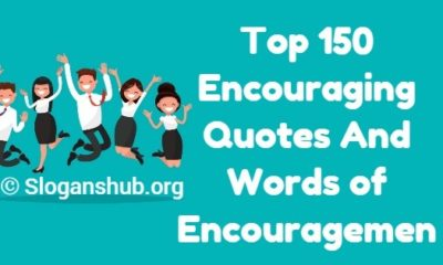 Encouraging Quotes And Words of Encouragement