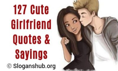 Girlfriend Quotes & Sayings