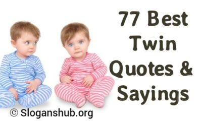 Twin Quotes & Sayings