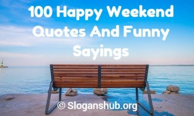 Weekend Quotes And Funny Sayings